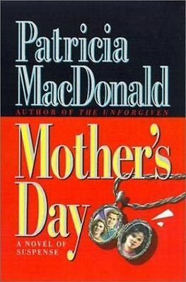 Mothers Day by Patricia Bourgeau and Patricia J- MacDonald