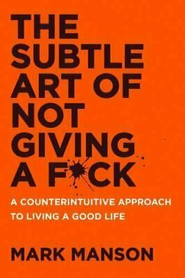 The Subtle Art of Not Giving a Fck Mark Manson Hardcover