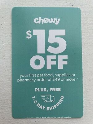Chewy 15 off 1st Order of 49 or more Pet Food Supplies Pharmacy Exp 123121