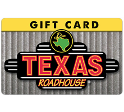 Texas Roadhouse Gift Card - 25 50 or 100 - Email delivery