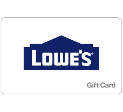 Lowes Gift Card - 25 50 100 or 200 - Email delivery