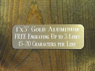 1x3 GOLD NAME PLATE ART-TROPHIES-GIFT-TAXIDERMY-FLAG CASE FREE CUSTOM ENGRAVED