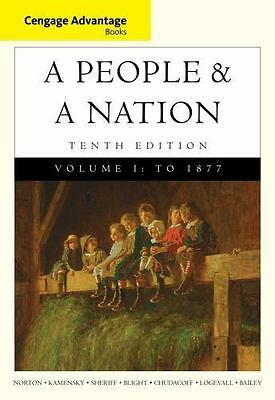 Cengage Advantage Books a People and a Nation  A History of the U- S Vol 1