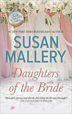 Daughters of the Bride by Susan Mallery 2017 Paperback New Romance