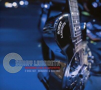 Recorded Live In Lafayette by Sonny Landreth Audio CD BRAND NEW