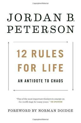 12 Rules for Life An Antidote to Chaos Book by Jordan Peterson Hardcover 2018