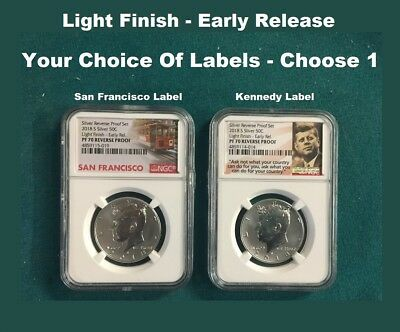 2018 S Silver Kennedy 50C REVERSE PROOF LIGHT FINISH ER PF70 - You Choose Label