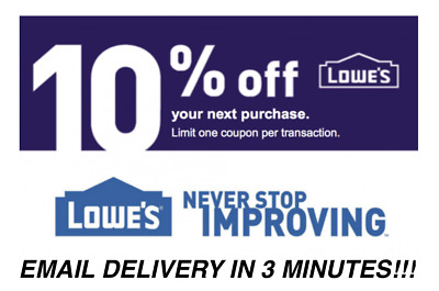 THREE 3x Lowes 10 OFF Coupons Discount - Lowes In storeonline - Fast Delivery