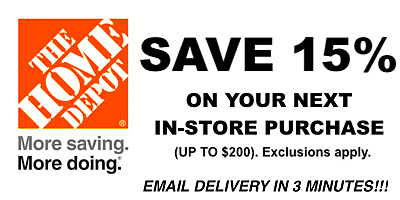 ONE 1X 15 OFF Home Depot Coupon - In store ONLY Save up to 200 - Fast Shipment