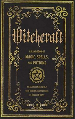 Witchcraft A Handbook of Magic Spells and Potions Magic Series