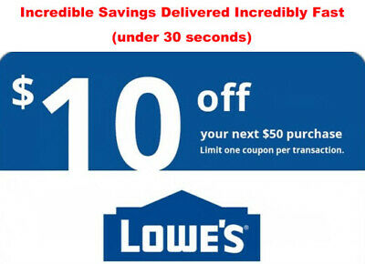 ONE Lowes 10 OFF 50 4InStore or Online1Coupon-Fast Delivery- EXP 5 days
