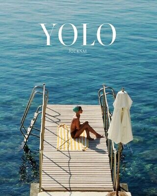 Yolo Journal Magazine Issue1 Summer 2019 YOLO JOURNAL LIMITED COPIES AVAILABLE
