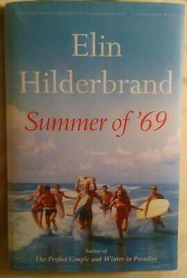 Summer of 69 by Elin Hilderbrand HARDCOVER