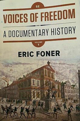 Voices of Freedom A Documentary History by Eric Foner