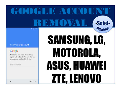 INSTANT GOOGLE ACCOUNT REMOVAL ALL SAMSUNG UNLOCK FRP LG MOTO