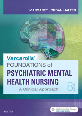 E-Edition Varcarolis Foundations of Psychiatric-Mental Health Nursing 8th Edi
