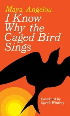 I Know Why the Caged Bird Sings - Mass Market Paperback By Angelou Maya - GOOD