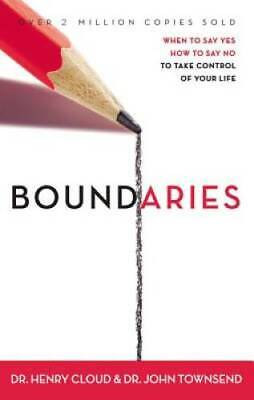 Boundaries When to Say Yes How to Say No to Take Control  - VERY GOOD