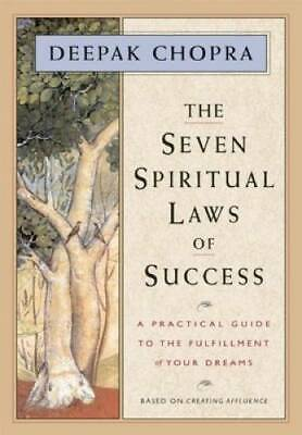 The Seven Spiritual Laws of Success A Practical Guide to the Fulfillment - GOOD