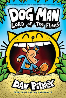 Dog Man Lord of the Fleas From the Creator of Captain Underpants Dog  - GOOD