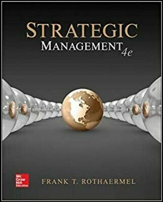 Strategic Management Concepts 4th Edition by Frank Rothaermel