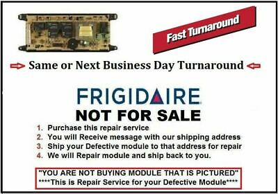 318010102 Repair Service Frigidaire Oven Control Board 1 DAY TURNAROUND TIME