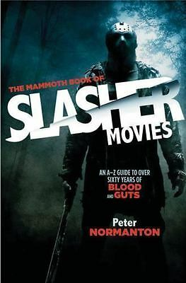 The Mammoth Book of Slasher Movies by Peter Normanton Paperback