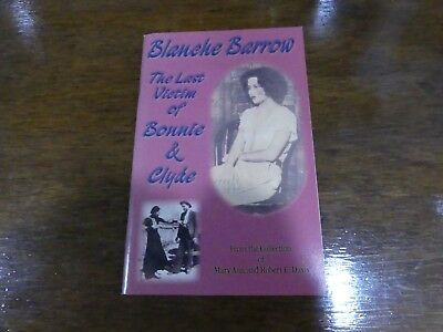 Blanche Barrow The Last Victim of Bonnie and Clyde by Davis