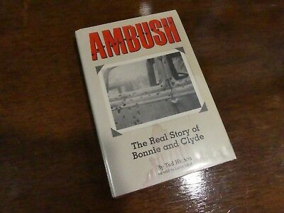 Ambush The Real Story of Bonnie and Clyde by Hinton - HB