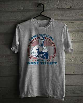 New Arnold Schwarzenegger Come With Me If You Want to Lift Gym T-Shirt S to 3XL