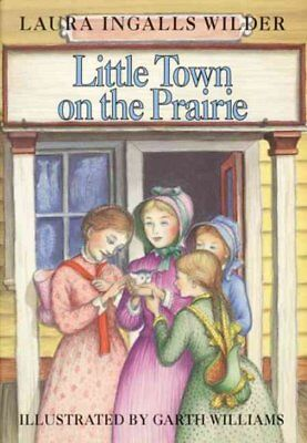 Little Town on the Prairie Hardcover by Wilder Laura Ingalls Brand New Fr-