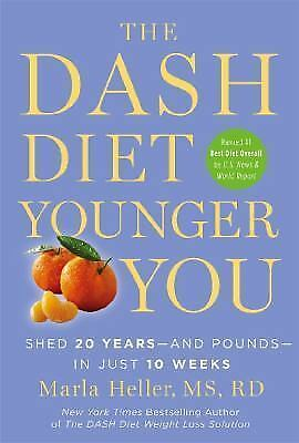 A DASH Diet Book The DASH Diet Younger You  Shed 20 Years - and Pounds - in Ju