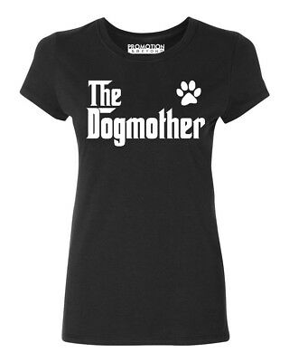 The Dogmother Dog Lovers Mothers Day Gift Womens T-shirt Casual tee