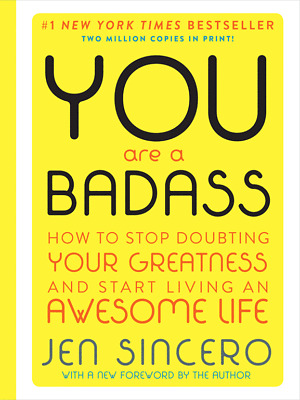 You Are a Badass How to Stop Doubting Your Greatness and Start LivingPDF