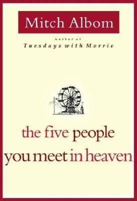 The Five People You Meet in Heaven by Albom Mitch