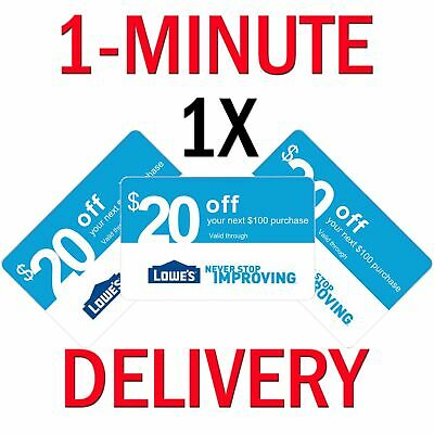𝟏× Lowes 20 OFF 100Coupon Exp 𝟕𝟐𝟎𝟏𝟗 In-StoreOnline - Instant Delivery