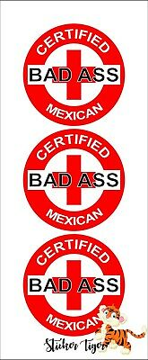 3 - Red Certified Bad Ass Mexican HelmetHard HatMotorcycle Sticker Decal