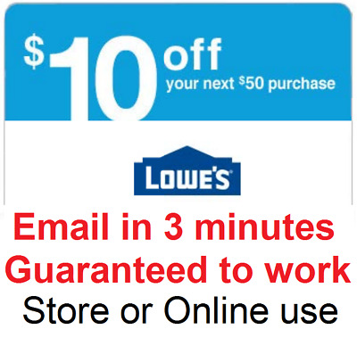 Two 2x Lowes 10 Off 50 InStore and Online2Coupon-Fast Delivery-