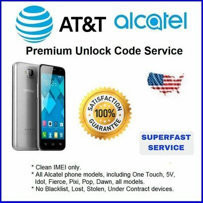 FACTORY UNLOCK SERVICE AT-T CODE ALCATEL FOR ONE TOUCH 5V IDOL ALL MODELS