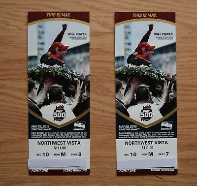 2 Tickets for the 2019 Indianapolis 500-  Good seats in the Northwest Vista