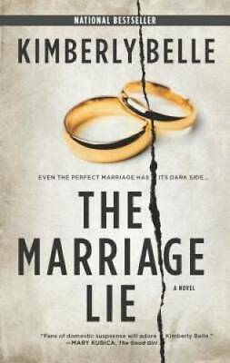 The Marriage Lie - Mass Market Paperback By Belle Kimberly - GOOD