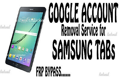 Google Account Removal FRP Bypass Service for Samsung Galaxy TAB