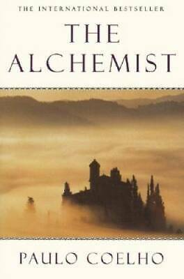 The Alchemist A Fable About Following Your Dream - Paperback - GOOD