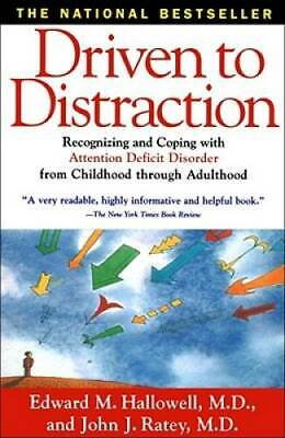 Driven to Distraction Recognizing and Coping with Attention Deficit Diso - GOOD