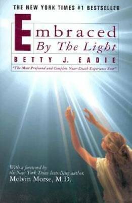 Embraced by the Light - Hardcover By Betty J- Eadie - GOOD