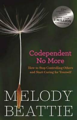 Codependent No More How to Stop Controlling Others and Start Caring for  - GOOD