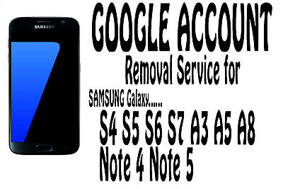 Google Account FRP Remove Service for Samsung  A3 A5 A7 S5 S6 S7 Note 4 Note 5