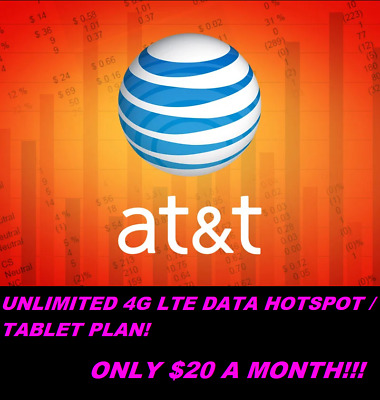 AT-T Unlimited Hotspot 4G LTE Data - 20 Per Month - YOU OWN IT