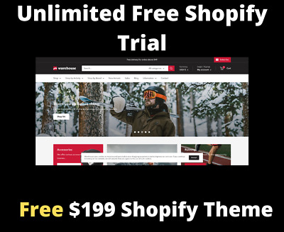 FREE Unlimited Shopify Store trial - FREE 199 Premium Theme and Apps