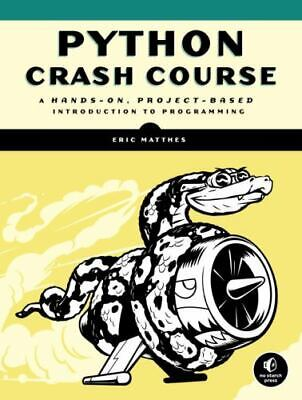 Python Crash Course A Hands-On Project-Based Introduction to Programming